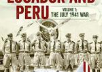 Air Wars Between Ecuador and Peru, Volume 1: The July 1941 War