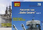"""Okręty Wojenne 69&70. Pancerniki typu """"Giulio Cesare"""", część I + II"""