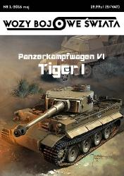 Wozy Bojowe Świata: Panzerkampfwagen VI Tiger I