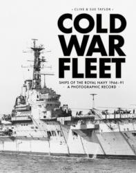Cold War Fleet: Ships of the Royal Navy 1966-91