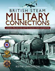 British Steam Military Connections. London, midland and scottish railway steam l