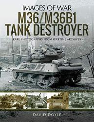 M36/M36B1 Tank Destroyer (Images of War)