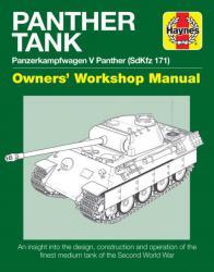 Panther Tank Enthusiasts' Manual: Panzerkampfwagen V Panther (SdKfz 171)