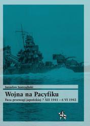 Wojna na Pacyfiku: Faza przewagi japońskiej 7 XII 1941 – 6 VI 1942