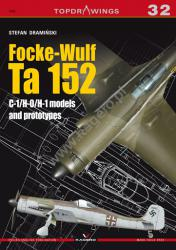 Kagero (Topdrawings). Focke - Wulf Ta 152. C-1/H-0/ H-1 models and prototypes