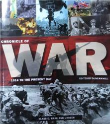 Chronicle of War : 1914 to the Present Day