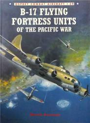Osprey Combat Aircraft №039. B-17 Flying Fortress Units of the Pacific War