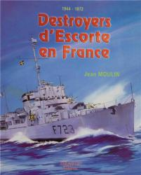 Destroyers d'Escorte en France : 1944-1972